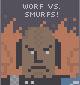 worf vs. smurfs