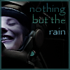 Nothing But the Rain