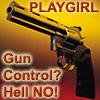 GUN CONTROL? HELL NO!