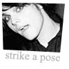 gerard strike a pose