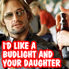 Budlight and your Daughter