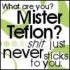 QAF - Mister Teflon