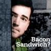 Bacon Sandwich?