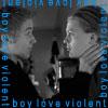 violentboylove