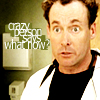 [Scrubs] Crazy Person Says What