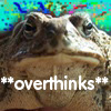 overthinks