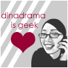 Dinadrama - Is Geek ♥