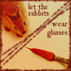Rabbits wear glasses