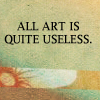 all art is quite useless