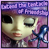 Extend the tentacle of friendship