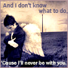 never be with you by l_o_v_e_icons