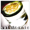 Salt and Tonic