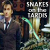 Doctor Who: Snakes on the TARDIS
