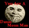 Moon Man!