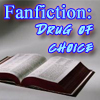 FanFiction - Drug of Choice