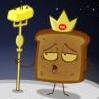 Toast: King