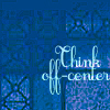 think off center