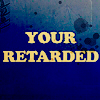 Retarted