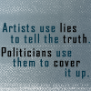 Artists use lies to tell the truth.