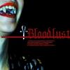Vampire, Bloodlust