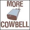 Brendan: More Cowbell