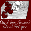 don't like flowers