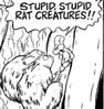 ever so plucky: stupid (rat creatures)