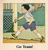 go team, retarded