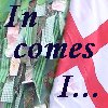 In comes I
