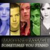 Martin's Passage: Stand.