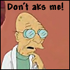 Farnsworth don't aks me!
