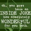 Ema Jay: FF // Quote // inside joke
