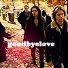 goodbyelove