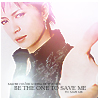 V: Gackt - Be The One To Save Me