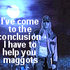 Help You Maggots