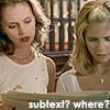 Subtext?