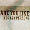 V Crazy Person