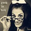 Geek is hot