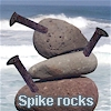 spike rocks!