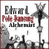 pole dancing alchemist