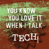 you know u love it when i talk tech; NCI