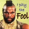 Carene: Pity the FOOL