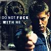 pissed off, Dean