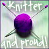 knitter and proud