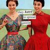 spread gossip