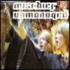 Mischief Unmanaged