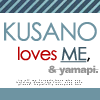 Kusano / loves me and pi xD