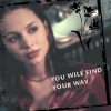 Faith - you will find your way