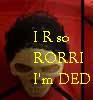Dead rori