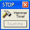 It's hammer time!!